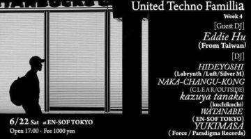 【Hideyoshi、スケジュール更新!】 6/22(SAT)に渋谷のEn-sof Tokyoで開催される 【UNITED TECHNO FAMILLIA】へ出演!