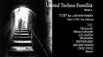 【Hideyoshi、スケジュール更新!】「United Techno Famillia」に出演!!