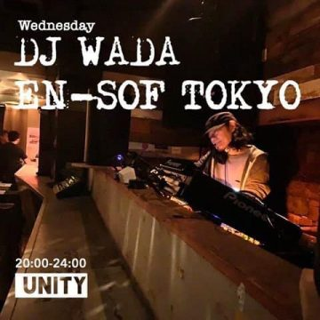 【DJ WADA、スケジュール更新!】毎週水曜日@ensofshibuya