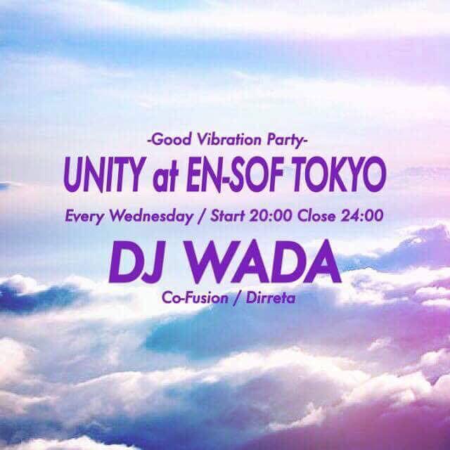 En-Sof Tokyoで開催中の【UNITY】、 明日20:00から24:00まで!!