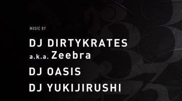 Zeebra&WREPがプロデュースする 【Magic Number】w / Zeebra & OASISに出演!!