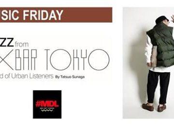 【須永辰緒、スケジュール更新!】MUSIC FRIDAY JAZZ from EXBAR TOKYO