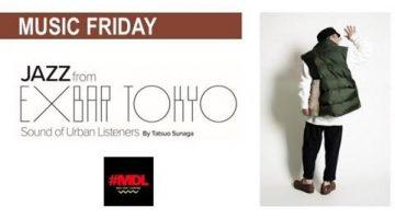 「MUSIC FRIDAY~ JAZZ from EXBAR TOKYO」