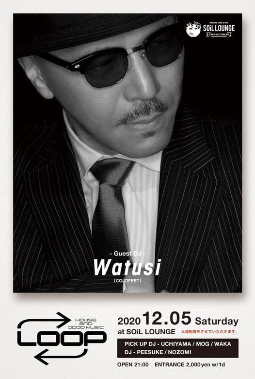 【Watusi、スケジュール更新!】12.5(土)郡山SOiL LOUNGEにて開催、 「LOOP」に出演決定!!